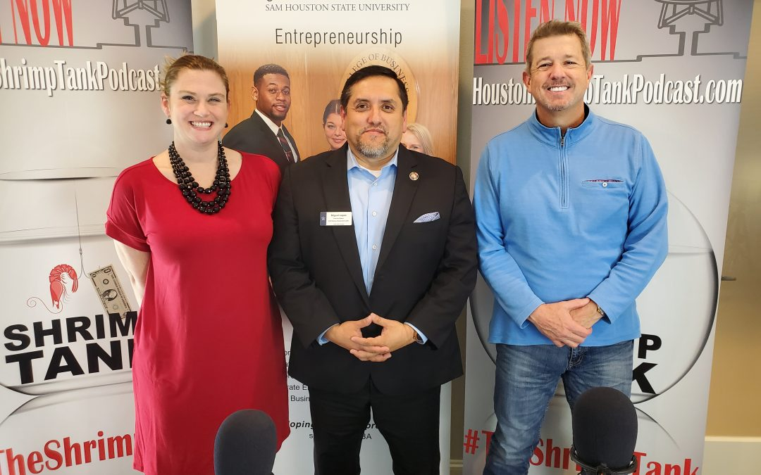 Houston Shrimp Tank Episode 92 – Miguel Lopez – Small Business Development Center at Lone Star College